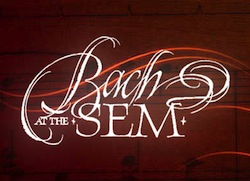 Bach at the Sem